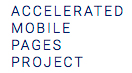Accelerated Mobile Pages (AMP) Project