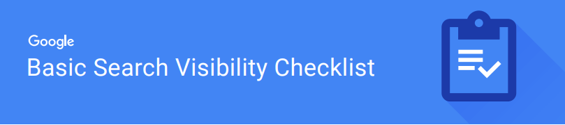 Basic Google Search Visibility Checklist